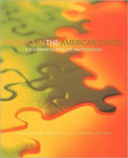Politics In the American States: A Comparative Analysis, 9th Edition