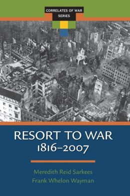 Resort To War: 1816 - 2007
