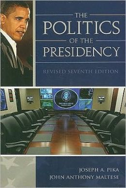 The Politics Of the Presidency, Revised 7th Edition