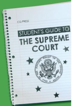 Student's Guide to the US Supreme Court