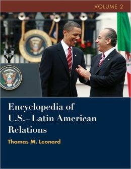 Encyclopedia of United States-Latin American Relations