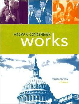 How Congress Works, 4th Edition