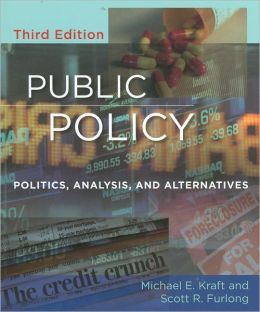 Public Policy: Politics, Analysis, and Alternatives, 3rd Edition