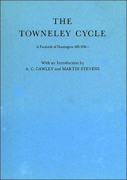 The Towneley Cycle: A Facsimile of Huntington MS HM 1
