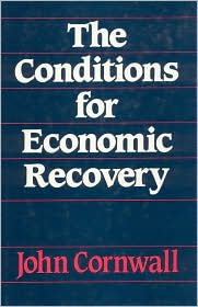 The Conditions for Economic Recovery: A Post-Keynesian Analysis