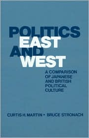Politics East and West: A Comparison of Japanese and British Political Culture