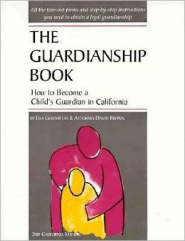 Guardianship Book: How to Become a Child's Guardian in California 2.2