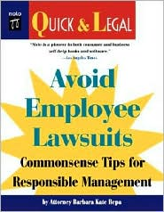Avoid Employee Lawsuits: Commonsense Tips for Responsible Management