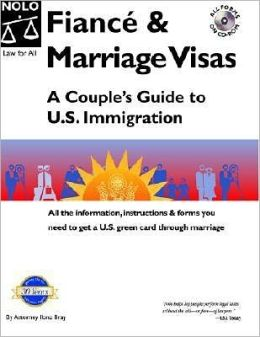 Financé and Marriage Visas: A Couple's Guide to U. S. Immigration