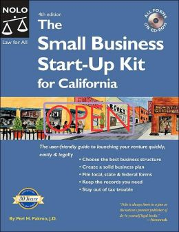 The Small Business Start-up Kit for California with CD-Rom
