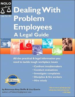 Dealing with Problem Employees: A Legal Guide