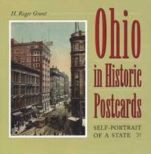 Ohio in Historic Postcards: Self-Portrait of a State