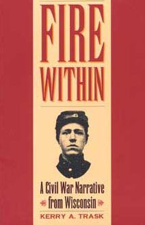 Fire Within: A Civil War Narrative from Wisconsin