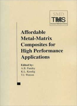 Affordable Metal-Matrix Composites for High Performance Applications