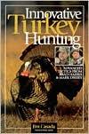 Innovative Turkey Hunting: Advanced Tactics from Brad Harris and Mark Drury