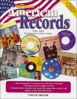 Warman's American Records, 1950-2000: Identification and Price Guide