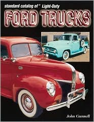 Standard Catalog of Light-Duty Ford Trucks 1905-2002