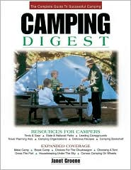 Camping Digest: The Complete Guide to Successful Camping