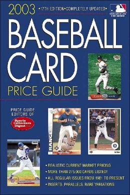 2003 Baseball Card Price Guide