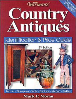 Warman's Country Antiques: Identification and Price Guide