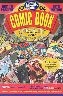 2004 Comic Book Checklist and Price Guide: 1961 to Present