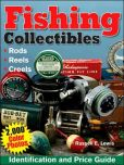 Fishing Collectibles: Identification and Price Guide