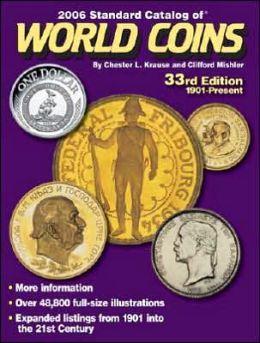 2006 Standard Catalog of World Coins 1901-Present