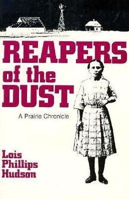 Reapers of the Dust: A Prairie Chronicle