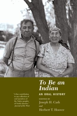 To Be an Indian: An Oral History