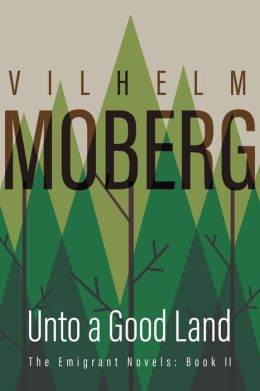 Unto a Good Land