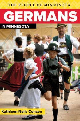 Germans in Minnesota (People of Minnesota Series)