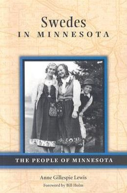 Swedes in Minnesota (The People of Minnesota Series)