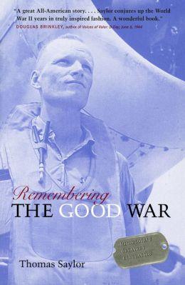 Remembering the Good War: Minnesota's Greatest Generation