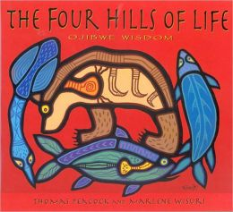 Four Hills of Life: Ojibwe Wisdom