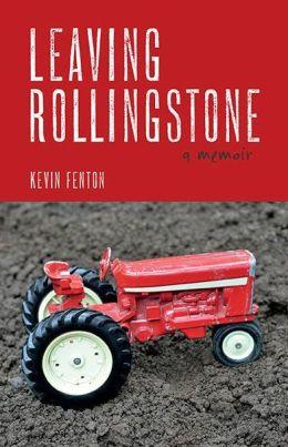 Leaving Rollingstone: A Memoir