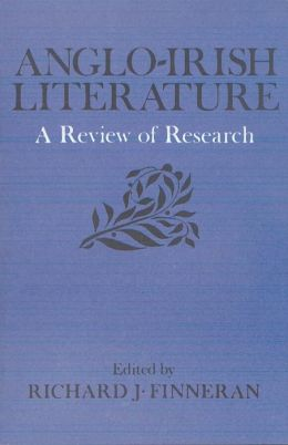 Anglo-Irish Literature: A Review of Research