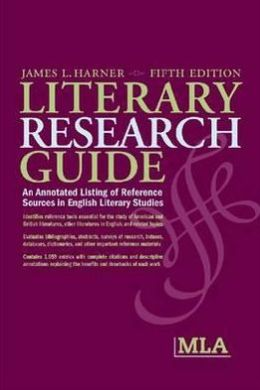 Literary Research Guide: An Annotated Listing of Reference Sources in English Literary Studies