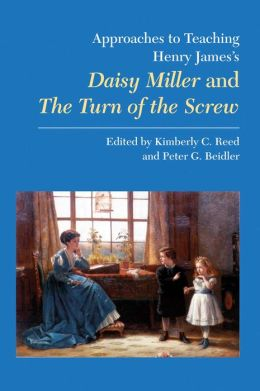 Henry James's Daisy Miller and the Turn of the Screw