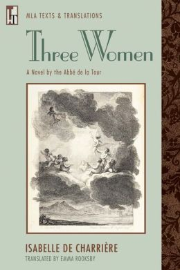 Three Women: A Novel by the Abbe de la Tour