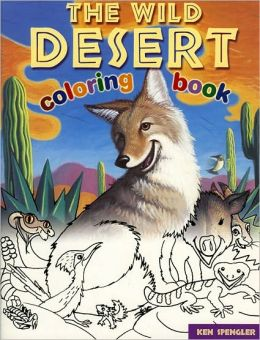 The Wild Desert Coloring Book