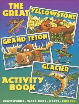 Great Yellowstone Grand Teton Glacier Activity Book