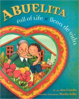Abuelita Full of Life/ Abuelita llena de vida