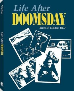 Life After Doomsday