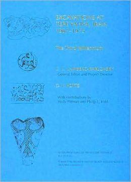 Excavations at Tepe Yahya, Iran, 1967-1975, Volume III: The Third Millennium