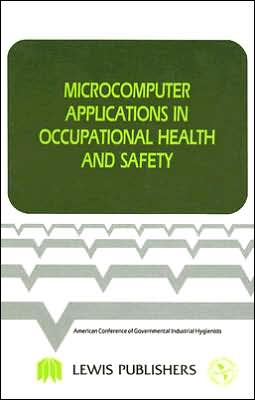 Microcomputer Applications in Occupational Health and Safety