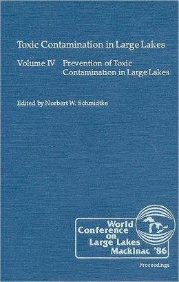 Prevention of Toxic Contamination in Large Lakes: Managing a Large Ecosystem for Sustainable Development