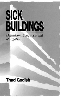 Sick Buildings: Definition, Diagnosis and Mitigation