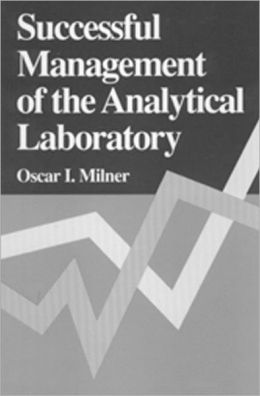 Successful Management of the Analytical Laboratory