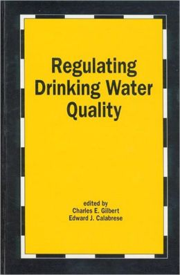 Regulating Drinking Water in the 1990s