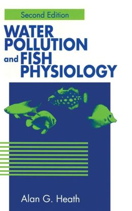Water Pollution and Fish Physiology